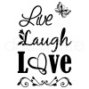 LIVE LAUGH LOVE II