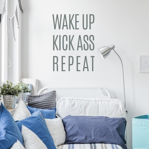 WAKE UP KICK ASS